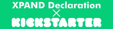 XPAND Declaration on Kickstarter