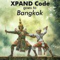 XPAND Code goes to Bangkok, Thailand!