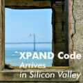 XPAND Code Arrives in Silicon Valley!